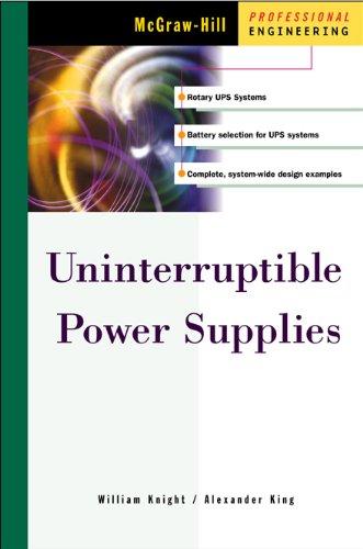 Uninterruptible Power Supplies (Mcgraw-Hill Professional Engineering)