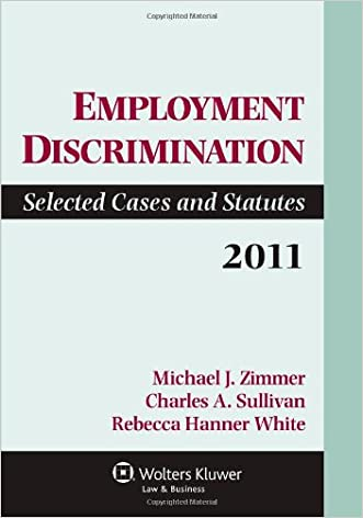 Employment Discrimination: Selected Cases and Statutes 2011