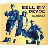 Bell Biv DeVoe Gangsta
