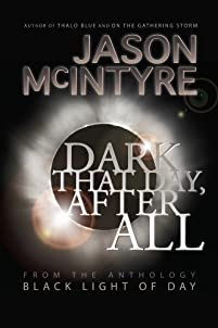(FREE on 3/4) Dark That Day, After All by Jason McIntyre - http://eBooksHabit.com