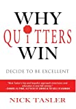 Why Quitters Win