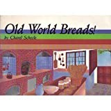 img - for Old World Breads! (Specialty cookbook series) book / textbook / text book