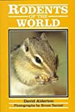 Rodents of the World (Of the World Series) (0816032297) by David Alderton