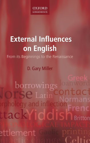 External Influences on English: From its Beginnings to the Renaissance (Oxford Linguistics) PDF