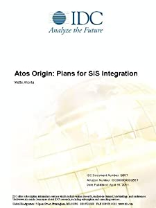 Atos Origin: Plans for SIS Integration Mette Ahorlu