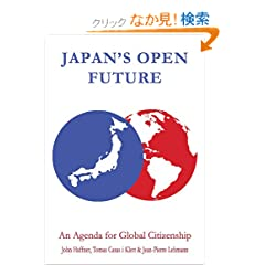 Japan's Open Future: An Agenda for Global Citizenship (Anthem Asia-Pacific Series)