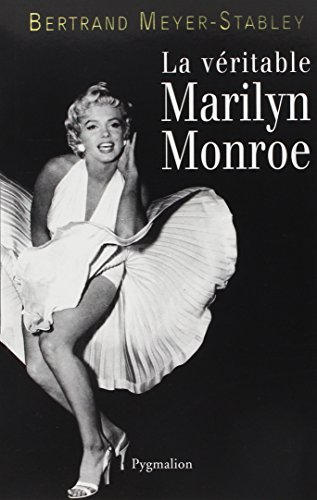 La Véritable Marilyn Monroe