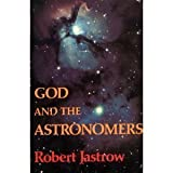 God and the Astronomers (0393011879) by Robert Jastrow