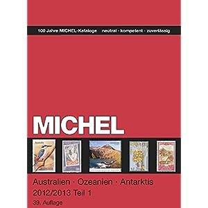 Michel-Übersee Katalog Australien / Ozeanien / Antarktis 2012/2013 Band 2 N-Z (ÜK 7/2) - neu in Fa