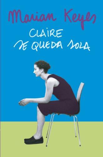 Claire Se Queda Sola descarga pdf epub mobi fb2