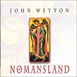 Nomansland Live in Poland by Wetton, John (2004-09-13)