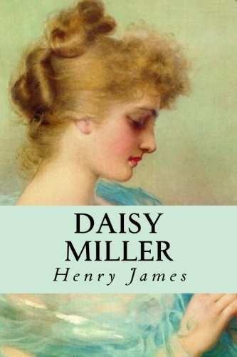 culture clashes in daisy miller The paperback of the reading lolita in tehran: a memoir in books by whose long black scarf clashes with her madame bovary, daisy miller, the.