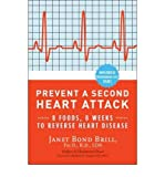 img - for [ PREVENT A SECOND HEART ATTACK: 8 FOODS, 8 WEEKS TO REVERSE HEART DISEASE ] By Brill, Janet Bond ( Author) 2011 [ Paperback ] book / textbook / text book