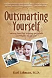 img - for Outsmarting Yourself: Catching Your Past Invading the Present and What to Do About It book / textbook / text book