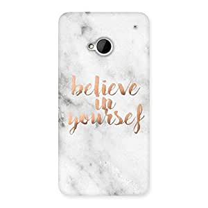 Delighted Believe Your Self Printed Back Case Cover for HTC One M7