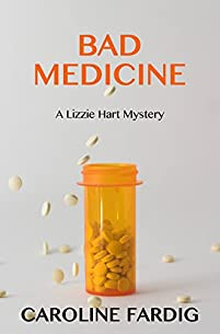 Bad Medicine by Caroline Fardig ebook deal