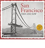 img - for San Francisco Then & Now (Then & Now (Thunder Bay Press)) (Paperback) - Common book / textbook / text book