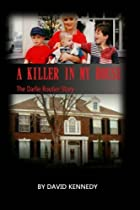 A Killer in My House: The Darlie Routier Story