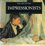 img - for The Art of the Impressionists book / textbook / text book