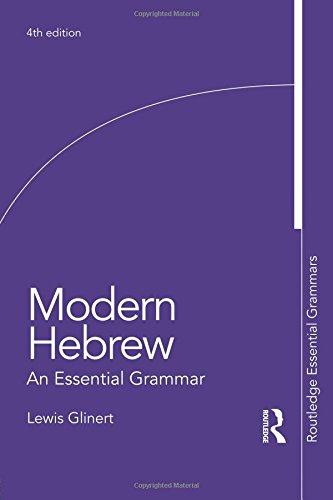 Modern Hebrew: An Essential Grammar (Routledge Essential Grammars)