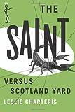 The Saint versus Scotland Yard (The Saint Series)