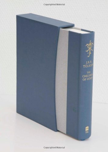 The Children of Hurin by J.R.R. Tolkien, edited by Christopher Tolkien