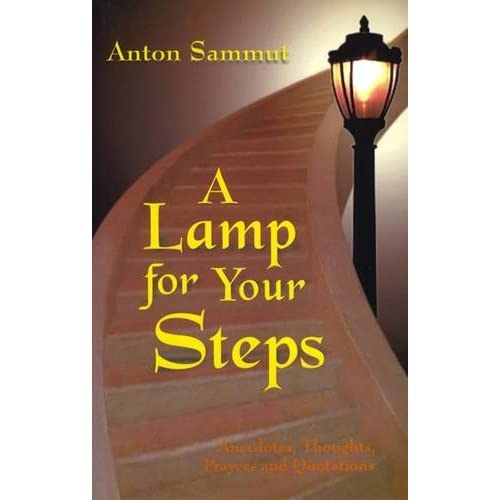 A Lamp for Your Steps Anecdotes, Thoughts, Prayers and Quotations