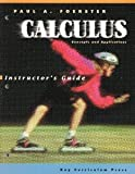 Calculus: Concepts & Applications Instructor's Guide (1559531193) by Paul A. Foerster
