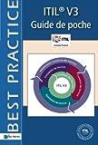 Itil® V3: Guide de poche (Best Practice Library)