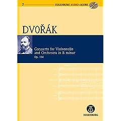 Concerto for Violoncello and Orchestra in B Minor/h-Moll: Op. 104 (Eulenburg Audio+Score)