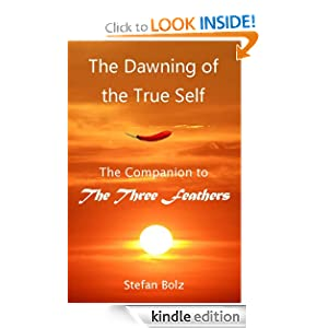The Dawning of the True Self: Stefan Bolz: Amazon.com: Kindle Store