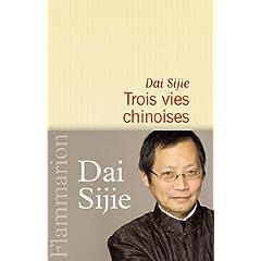 Trois vies chinoises - Dai Sijie