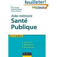 Aide-mémoire - Santé publique - En 12 notions