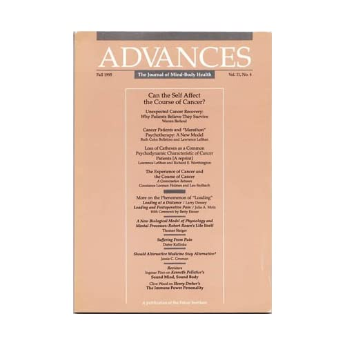 Advances: The Journal of Mind-Body Health, Fall 1995, Vol. 11, No. 4: Can the Self Affect the Course of Cancer?, Fetzer Institute; Dienstfrey, Harris (editor)