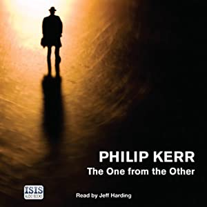 The One from the Other | [Philip Kerr]