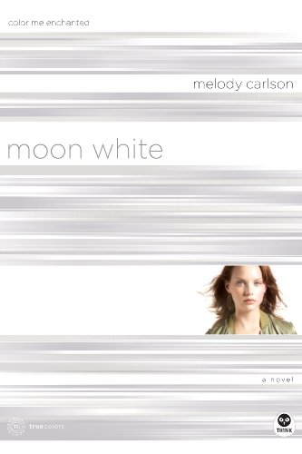 Moon White by Melody Carlson