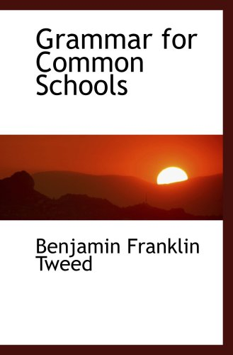 Grammar for Common Schools