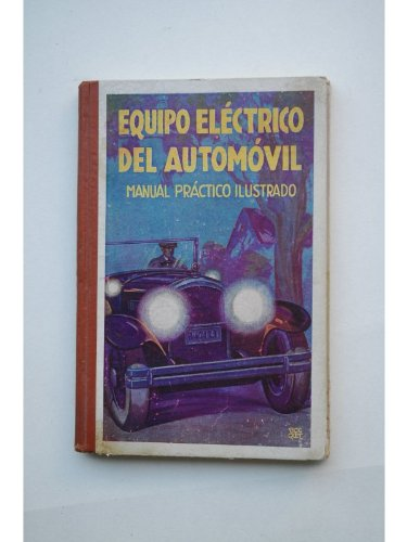 equipo-electrico-del-automovil-manual-practico-ilustrado