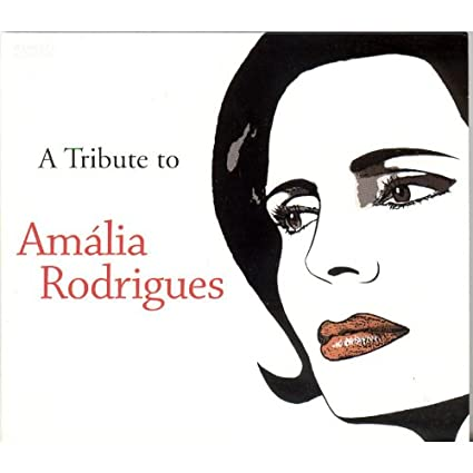 A Tribute To Amalia Rodrigues : WDM 4347
