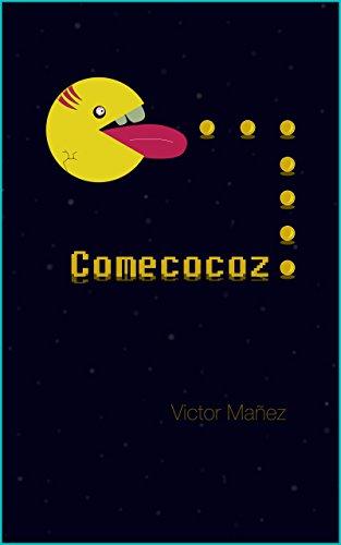 Comecocoz de Víctor Mañez