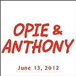 Opie & Anthony, Jimmy Fallon, June 13, 2012    Opie & Anthony