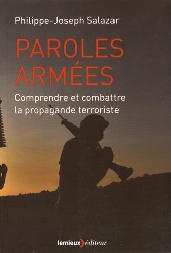 Paroles armées : Comment combattre la propagande terroriste ?