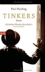 """""""Tinker"""" von Paul Harding"""