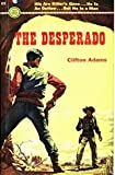 img - for The Desperado book / textbook / text book