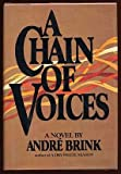 A chain of voices (0688011314) by Brink, Andre Philippus