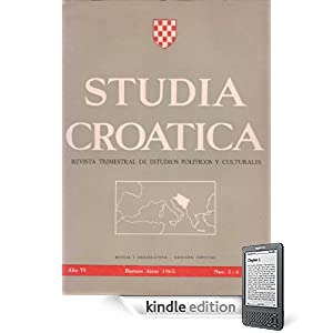 Studia Croatica - nmeros 16-19 - 1965 Bosnia y Herzegovina (Spanish Edition)