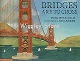 Bridges Are To Cross (0439133963) by Philemon Sturges