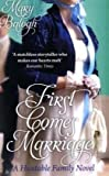 Mary Balogh First Comes Marriage: Number 1 in series (Huxtables)