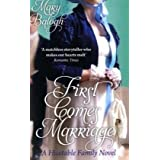First Comes Marriage: Number 1 in series (Huxtables)by Mary Balogh