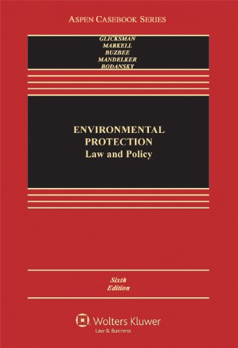 Environmental Protection: Law & Policy 6e (Aspen...